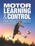 Motor Learning and Control for Practitioners 9781934432846