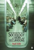 An Introduction to the Sociology of Work and Occupations 9781412992855
