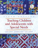 Teaching Children and Adolescents with Special Needs 9780132402859