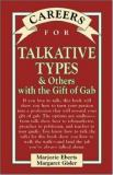 Careers for Talkative Types and Others with the Gift of Gab 9780844222868