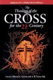 The Theology of the Cross for the 21st Century