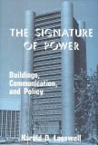 The Signature of Power 9780878552894