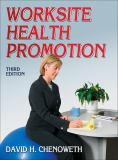 Worksite Health Promotion - 3rd Edition 3rd Edition