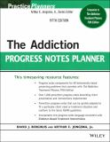 The Addiction Progress Notes Planner 5th Edition