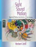 Sight, Sound, Motion 6th Edition