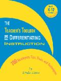 The Teacher's Toolbox for Differentiating Instruction 9780965352970