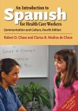 An Introduction to Spanish for Health Care Workers 4th Edition