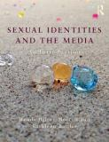 Sexual Identities and the Media 9780415532976