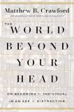 The World Beyond Your Head 9780374292980