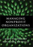 Managing Nonprofit Organizations 9780470402993