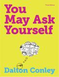 You May Ask Yourself 3rd Edition