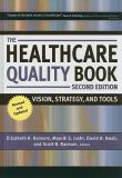 The Healthcare Quality Book 2nd Edition