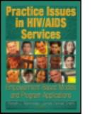 Practice Issues in HIV/AIDS Services 9780789023025