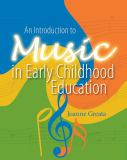 An Introduction to Music in Early Childhood Education 9780766863033