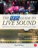 The SOS Guide to Live Sound 1st Edition