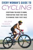 Every Woman's Guide to Cycling 9780451223043