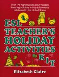ESL Teacher's Holiday Activities Kit 9780876283059