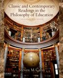 Classic and Contemporary Readings in the Philosophy of Education 2nd Edition