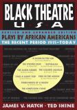 Black Theatre Usa Revised and Expanded Edition, Vol. 2 9780684823072