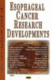 New Research on Esophageal Cancer 9781600213090