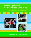 Science Experiences for the Early Childhood Years 9th Edition
