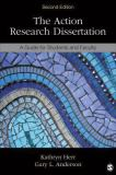 The Action Research Dissertation 2nd Edition