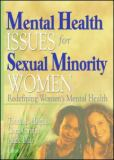 Mental Health Issues for Sexual Minority Women 9781560233114