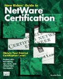New Riders Guide to NetWare Certification 9781562053116