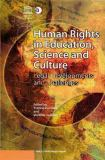 Human Rights in Education Science and Culture 9780754673132