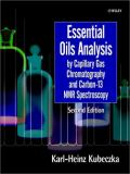 Essential Oils Analysis by Capillary Gas Chromatography and Carbon-13 NMR Spectroscopy 9780471963141