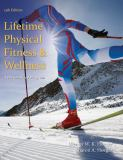Lifetime Physical Fitness and Wellness 13th Edition