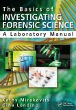The Basics in Investigating Forensic Science 1st Edition