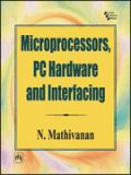 Microprocessors, PC Hardware and Interfacing 9788120323179