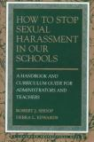 How to Stop Sexual Harassment in Our Schools 9780205153183