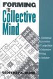 Forming the Collective Mind 9781572733206
