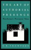 The Art of Authorial Presence 9780822313212