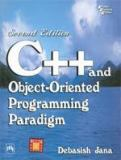 C++ and Object-Oriented Programming Paradigm 9788120323216