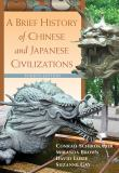 A Brief History of Chinese and Japanese Civilizations 4th Edition
