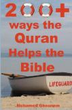 200+ Ways the Quran Helps the Bible 9780976353225