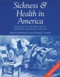 Sickness and Health in America 3rd Edition