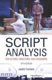 Script Analysis for Actors, Directors, and Designers 5th Edition
