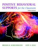 Positive Behavioral Supports for the Classroom, Enhanced Pearson EText with Loose-Leaf Version -- Access Card Package 3rd Edition