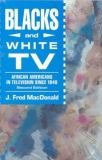 Blacks and White TV 2nd Edition