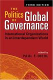 The Politics of Global Governance 9781588263285