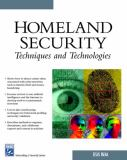 Homeland Security Techniques and Technologies 9781584503286