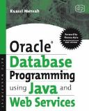 Oracle Database Programming Using Java and Web Services 9781555583293