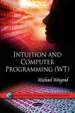 Intuition and Computer Programming (WT) 9781616683306