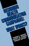 Designing Health Communication Campaigns 9780803943322