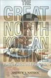 The Great North Korean Famine 9781929223336