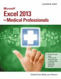 Microsoft® Excel® 2013 for Medical Professionals